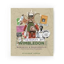 The People's Wimbledon Memories & Memorabilia from the Lawn Tennis Championships